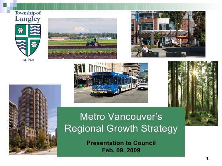 Metro Vancouver's Regional Growth Strategy Presentation to Council Feb. 09, 2009