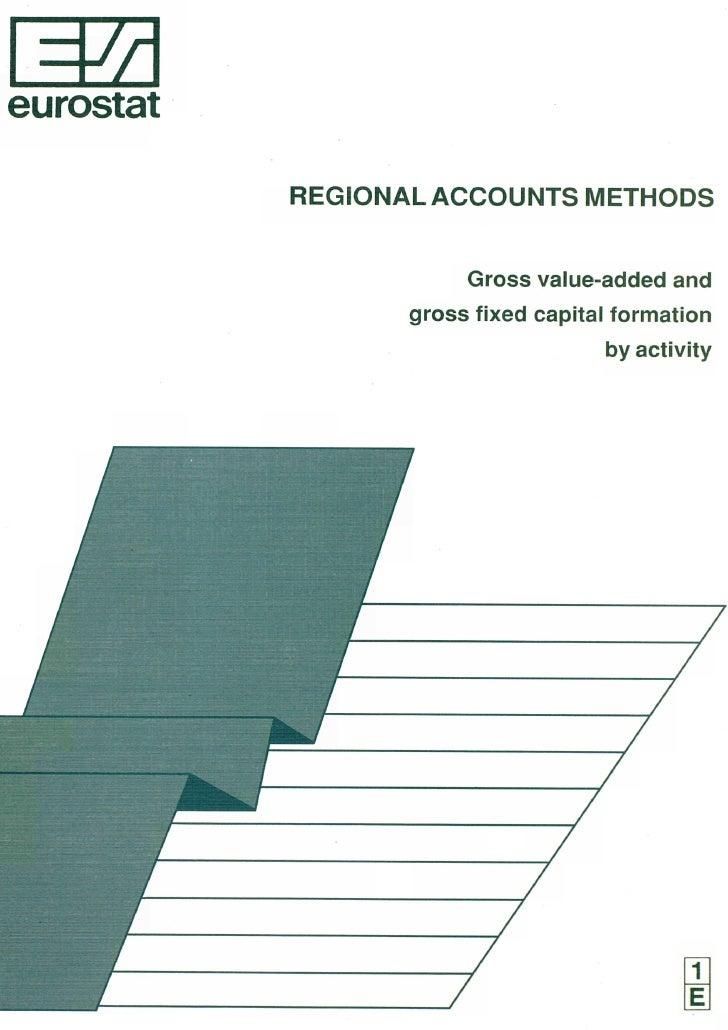 Ά eurostat             REGIONAL ACCOUNTS METHODS                          Gross value-added and                   gross fi...