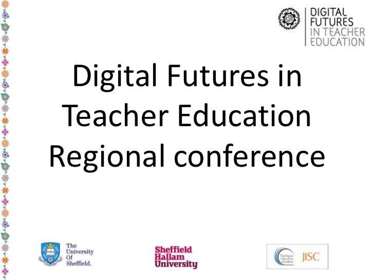 Digital Futures in Teacher EducationRegional conference