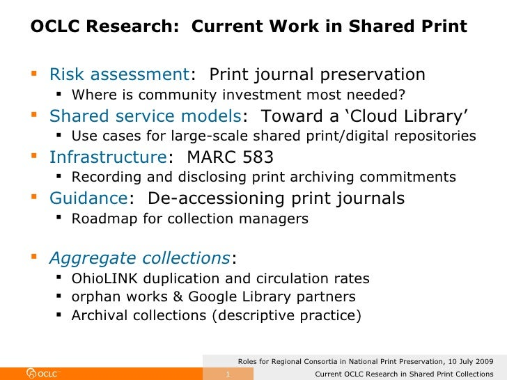 Regional Consortia And Cooperative Print Mgt   Oclc Research Perspective