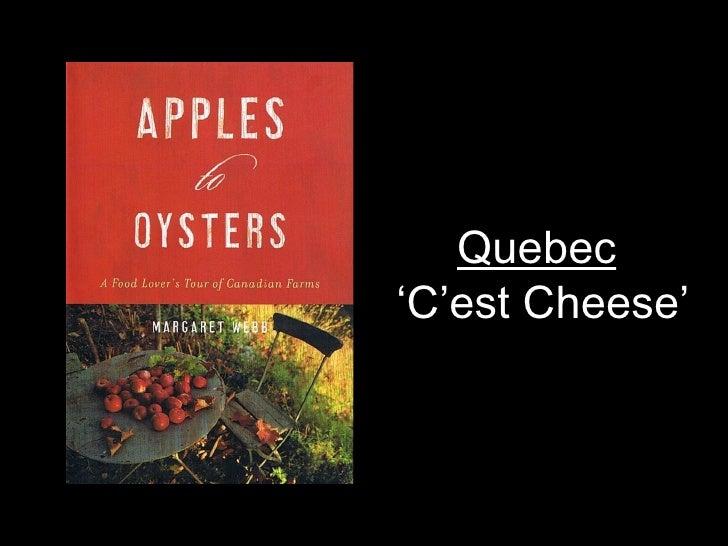 Quebec   ' C'est Cheese'