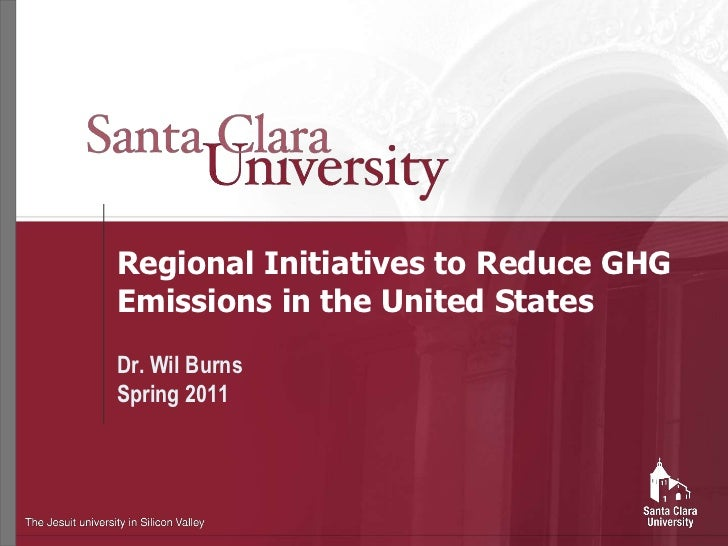 Regional Initiatives to Reduce GHG Emissions in the United States<br />Dr. WilBurns<br />Spring 2011<br />