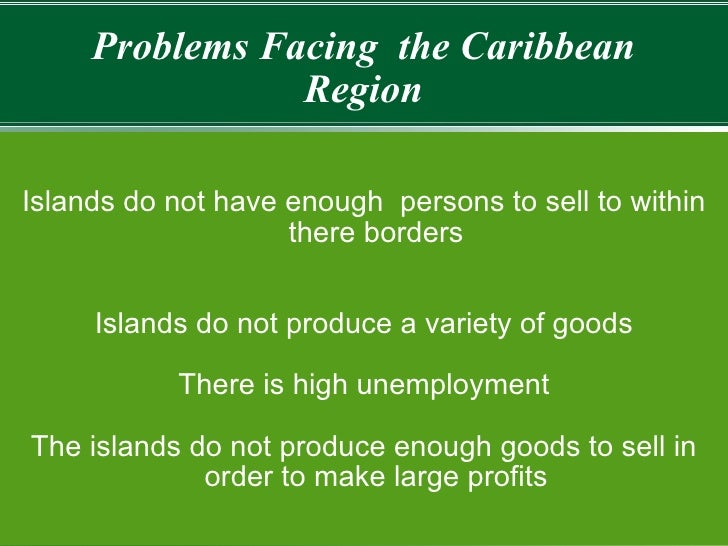 caribbean integration essay Development is a multi-faceted issue and can be viewed from the perspective of human and economic development in order for a holistic caribbean development to take place, integration within.