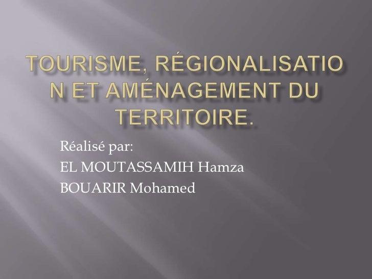 Réalisé par:EL MOUTASSAMIH HamzaBOUARIR Mohamed