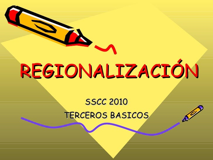 REGIONALIZACIÓN SSCC 2010 TERCEROS BASICOS