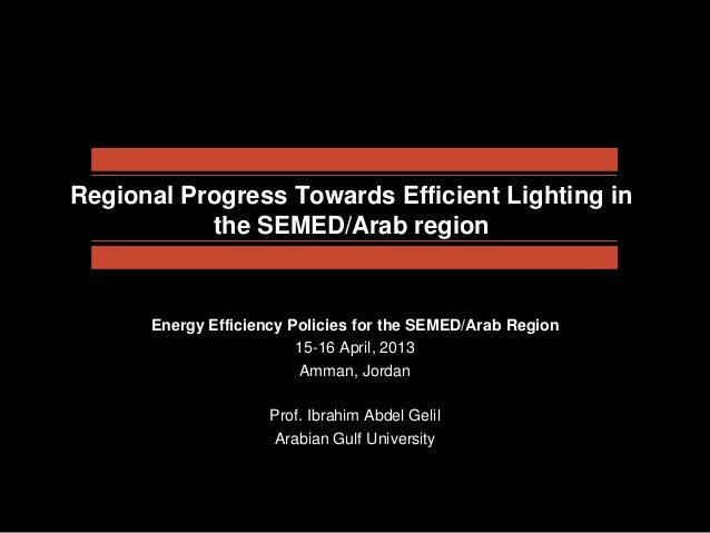 Regional progress towards efficient lighting in the semed arab region