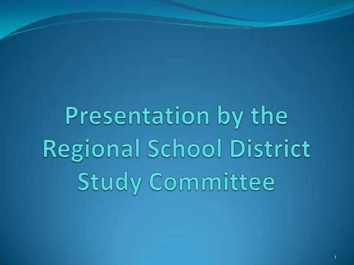 Regional School District Study Committee Presentation 3-14-12