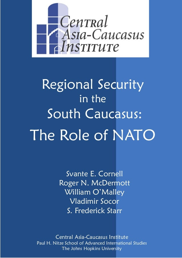 Regional security in the south caucasus. the role of the nato