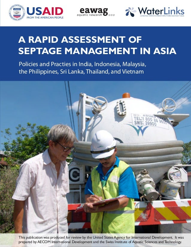 LINKING WATER OPERATORS THROUGHOUT ASIAA RAPID ASSESSMENT OFSEPTAGE MANAGEMENT IN ASIAPolicies and Practies in India, Indo...
