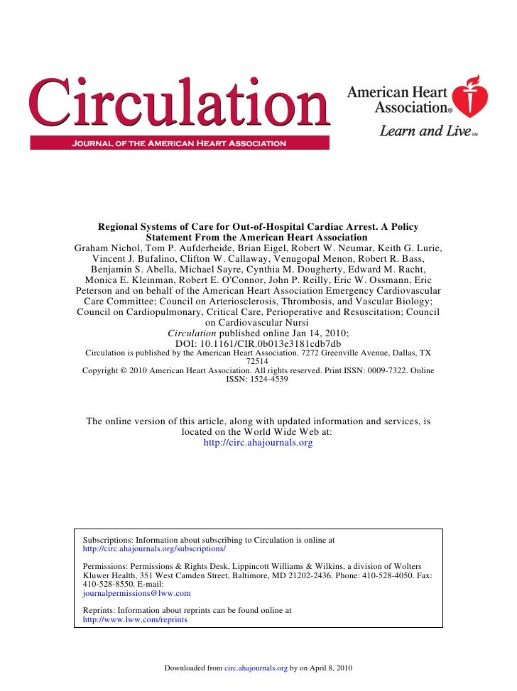 Regional Systems of Care for Out-of-Hospital Cardiac Arrest. A Policy                 Statement From the American Heart As...