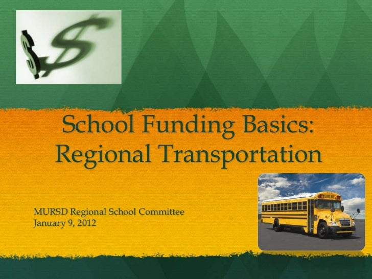 School Funding Basics- Regional Transportation