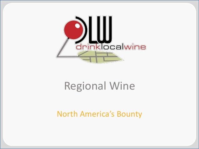 Regional Wines: North America's Bounty