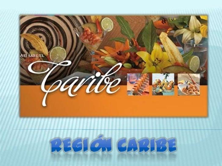 Región caribe<br />