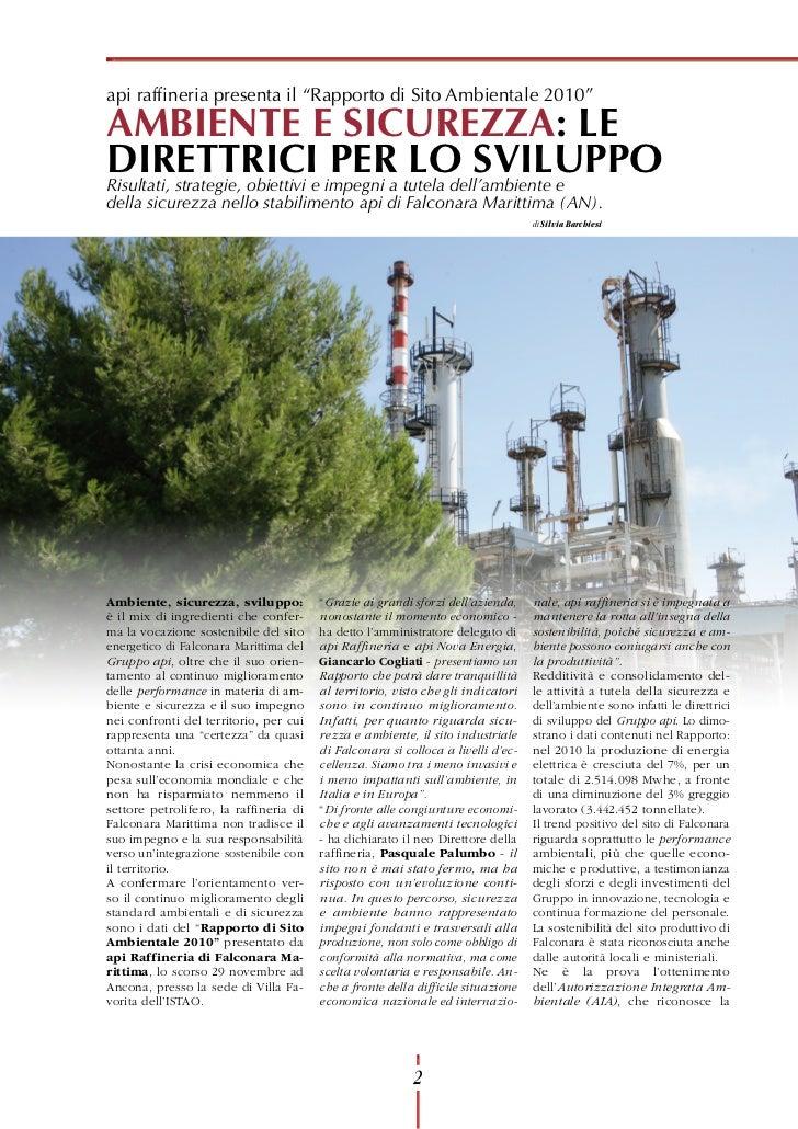"""api raffineria presenta il """"Rapporto di Sito Ambientale 2010""""AMBIENTE E SICUREZZA: LEDIRETTRICIe impegni a tutela dell'amb..."""
