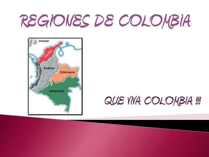QUE VIVA COLOMBIA !!!