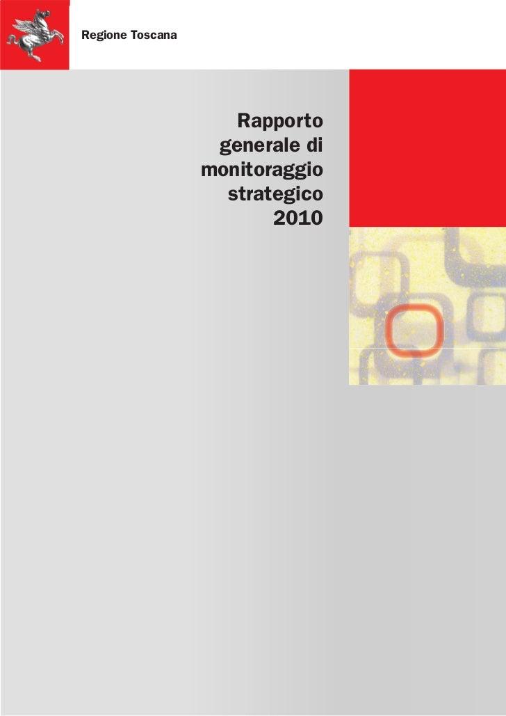 REGIONE TOSCANA - Rapporto Generale Monitoraggio Strategico 2010