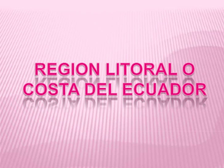 Region litoral o costa