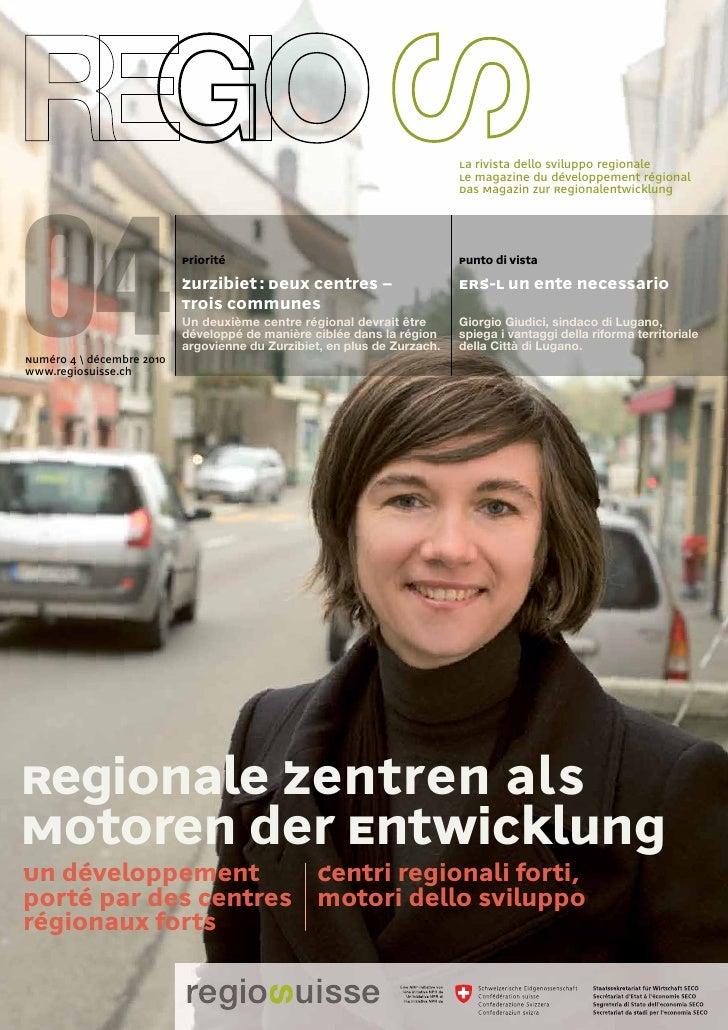 La rivista dello sviluppo regionale                                                                          Le magazine d...