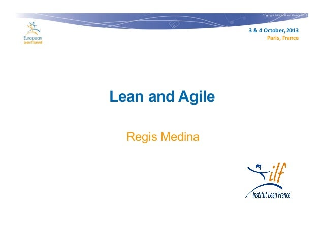 Lean & Agile by Régis Medina at the Lean IT Summit 2013