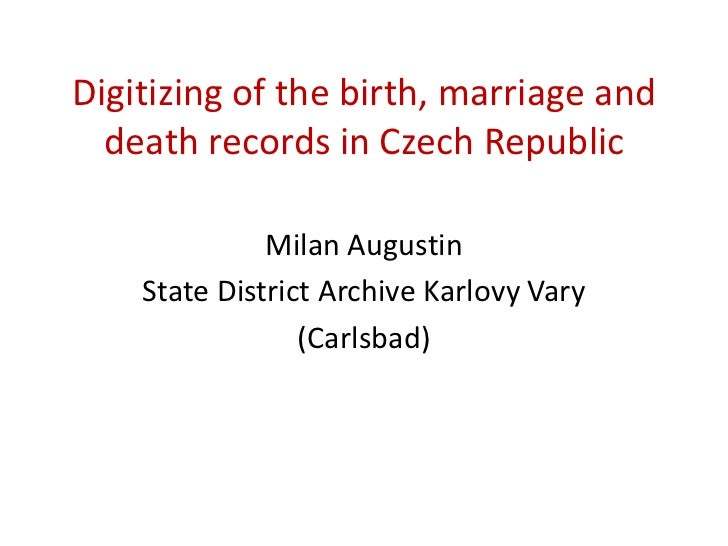 Digitizing of the birth, marriage and death records in Czech Republic