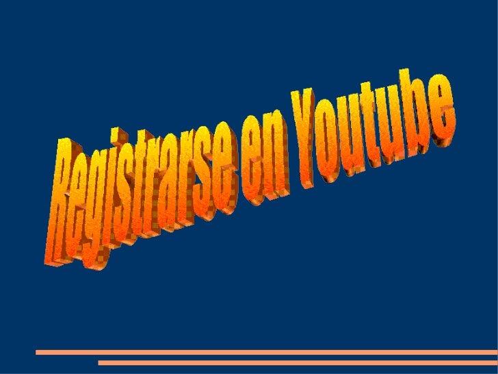 Registrarse En Youtube
