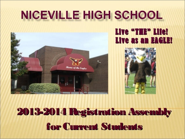 """Live """"THE"""" Life!                   Live as an EAGLE!2013-2014 Registration Assembly      for Current Students"""