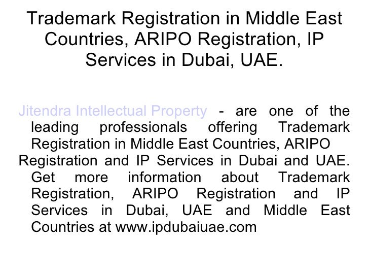 Trademark Registration in Middle East Countries, ARIPO Registration, IP Services in Dubai, UAE. Jitendra Intellectual Prop...