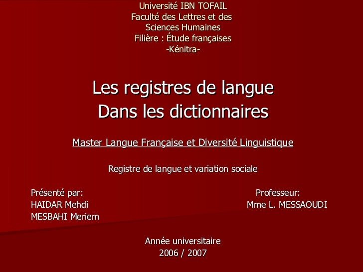 Université IBN TOFAIL Faculté des Lettres et des  Sciences Humaines Filière: Étude françaises -Kénitra- Les registres de ...