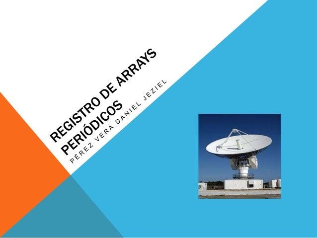Registro de arrays periódicos