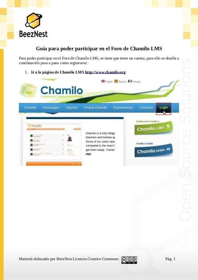 Guía para poder participar en el Foro de Chamilo LMS Para poder participar en el Foro de Chamilo LMS, se tiene que tener u...