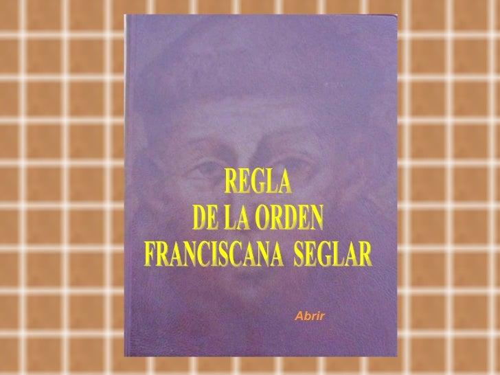 REGLA DE LA ORDEN FRANCISCANA SEGLAR