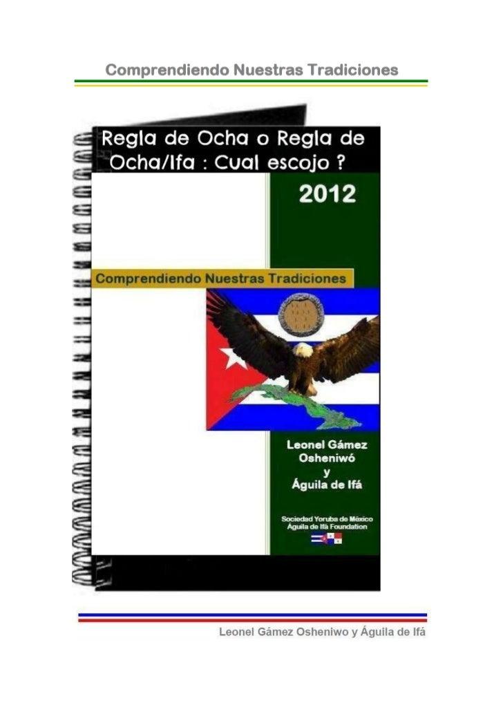 © 2012-BIBLIOTECAS SOCIEDAD YORUBA DE MEXICO Y AGUILADE IFA FOUNDATION- EJEMPLAR GRATUITO-Regla de Ocha o Regla de Ocha/If...