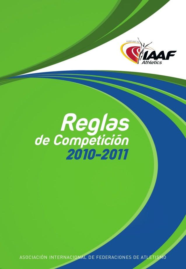 69466couv-español.qxd 30/11/09 8:40 Página 1  Reglas de Competición 2010-2011  Reglas  de Competición 2010-2011  Internati...