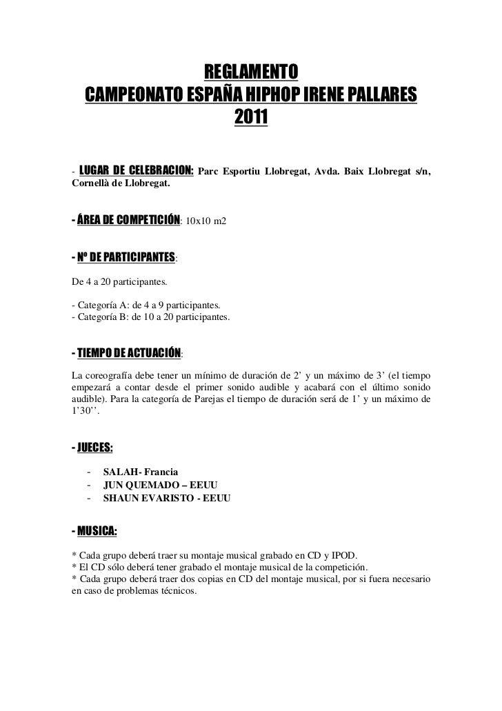 REGLAMENTO   CAMPEONATO ESPAÑA HIPHOP IRENE PALLARES                   2011- LUGAR DE CELEBRACION: Parc Esportiu Llobregat...