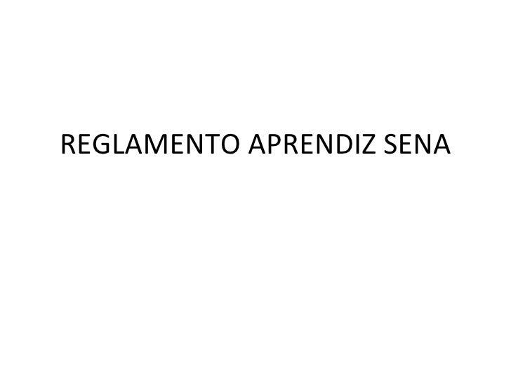 REGLAMENTO APRENDIZ SENA