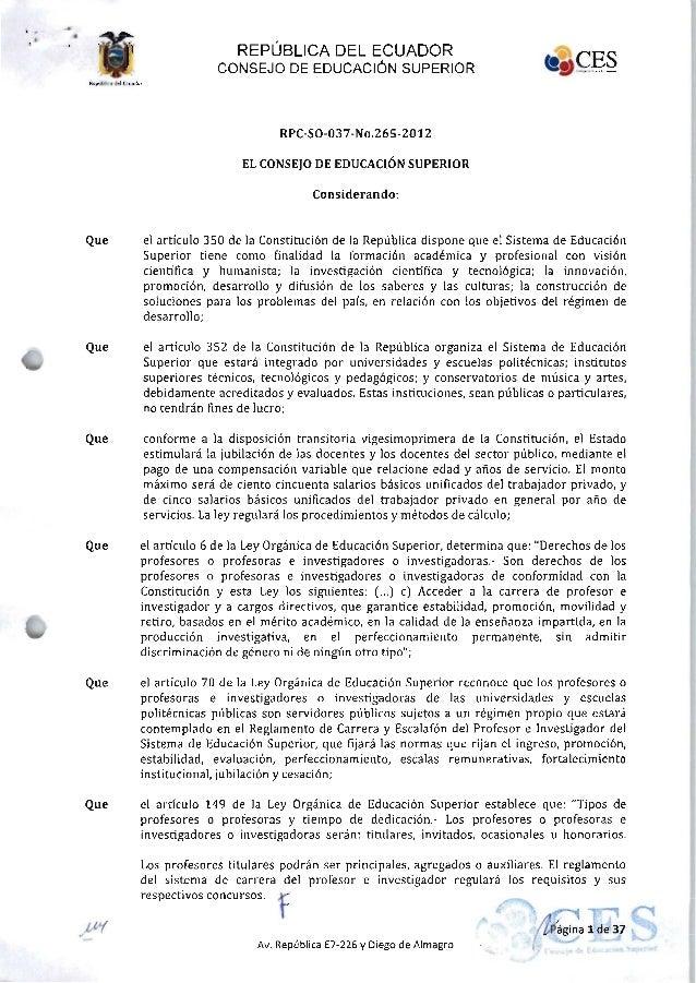 » -REPÚBLICA DEL ECUADORLCONSEJO DE EDUCACIÓN SUPERIORRPC-SO-037-NO.265-2012EL CONSEJO DE EDUCACIÓN SUPERIORConsiderando:t...
