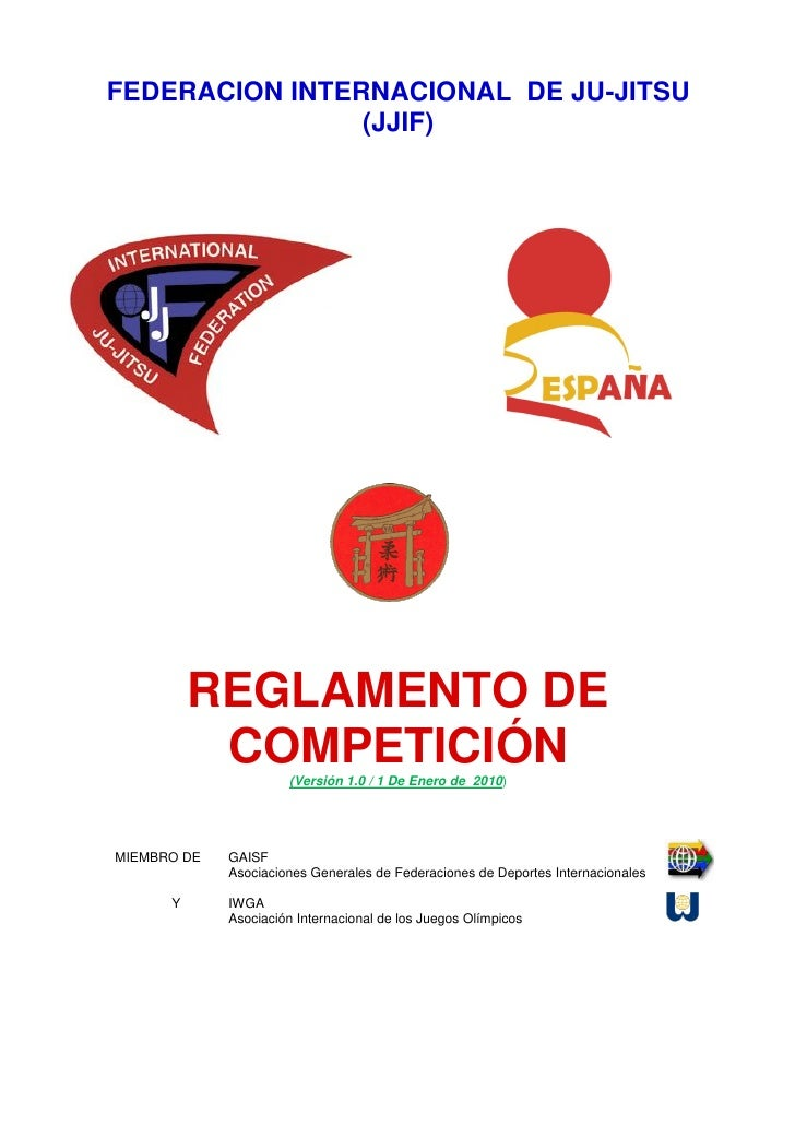 FEDERACION INTERNACIONAL DE JU-JITSU                 (JJIF)               REGLAMENTO DE            COMPETICIÓN(Versión 1.0...