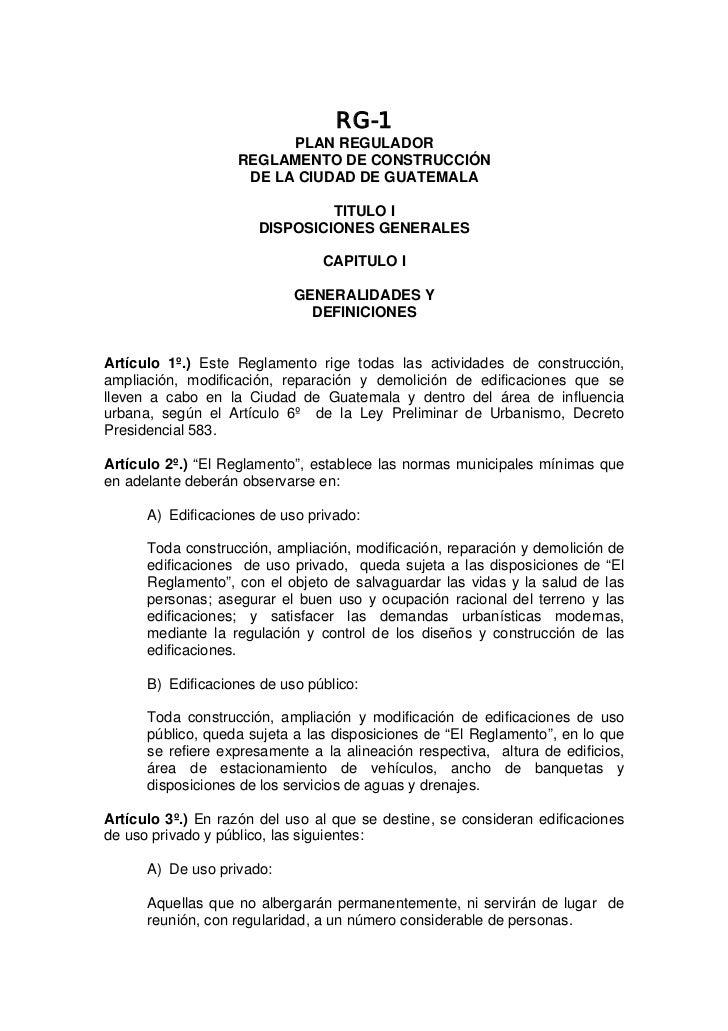 RG-1                         PLAN REGULADOR                   REGLAMENTO DE CONSTRUCCIÓN                    DE LA CIUDAD D...