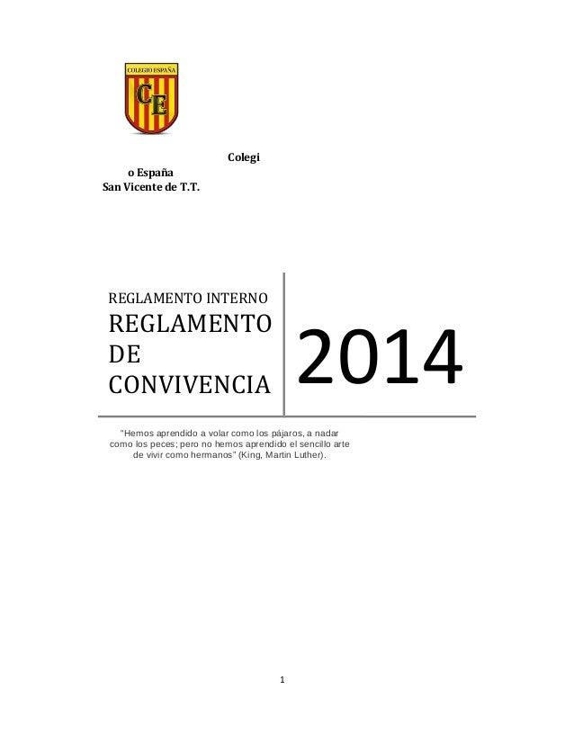 """Colegi o España San Vicente de T.T. 1 REGLAMENTO INTERNO REGLAMENTO DE CONVIVENCIA 2014 """"Hemos aprendido a volar como los ..."""