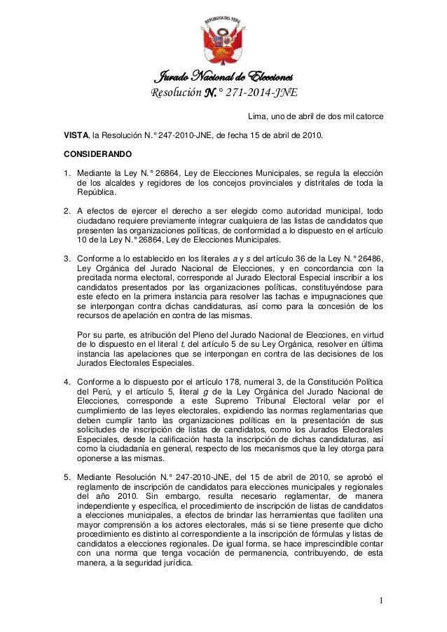 Jurado Nacional de Elecciones Resolución N.° 271-2014-JNE 1 Lima, uno de abril de dos mil catorce VISTA, la Resolución N.°...