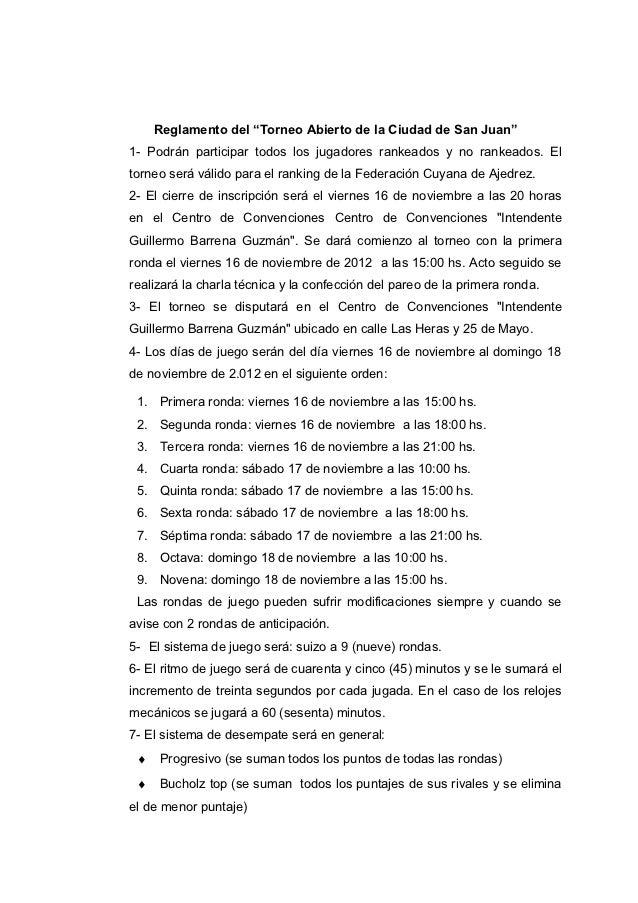 """Reglamento del """"Torneo Abierto de la Ciudad de San Juan""""1- Podrán participar todos los jugadores rankeados y no rankeados...."""