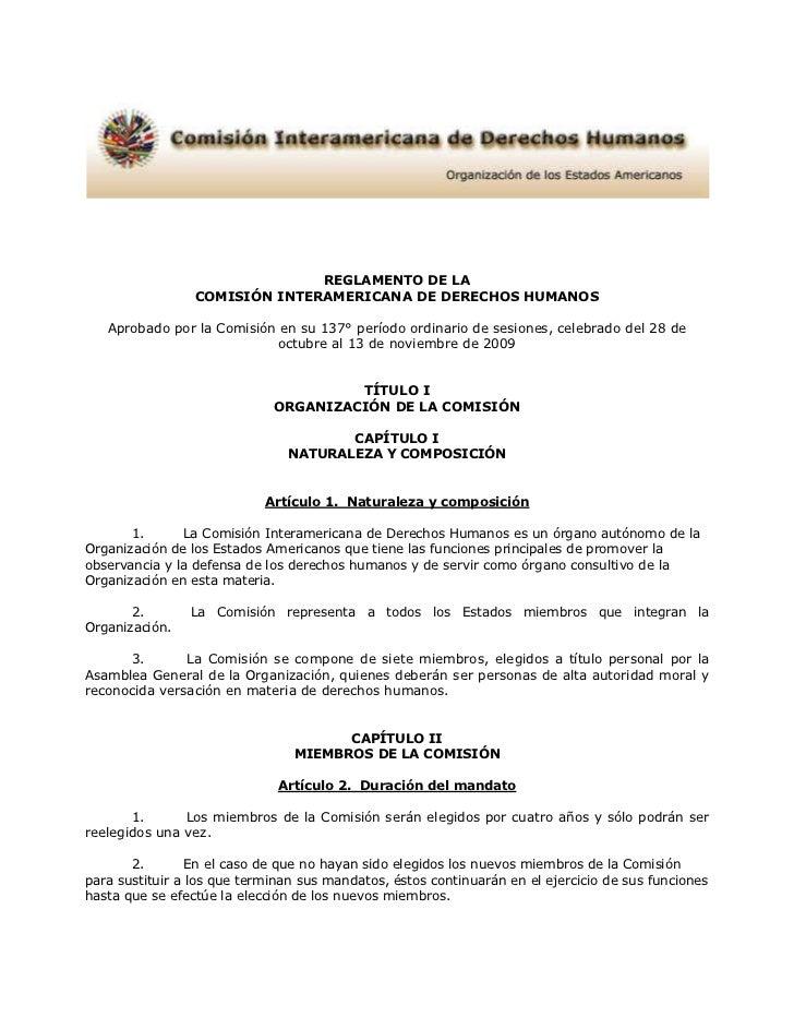 REGLAMENTO DE LA                 COMISIÓN INTERAMERICANA DE DERECHOS HUMANOS   Aprobado por la Comisión en su 137° período...