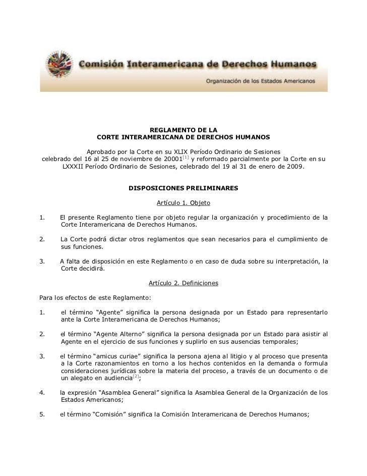 REGLAMENTO DE LA                  CORTE INTERAMERICANA DE DERECHOS HUMANOS               Aprobado por la Corte en su XLIX ...