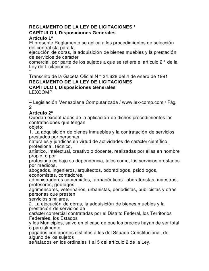 REGLAMENTO DE LA LEY DE LICITACIONES *CAPÍTULO I, Disposiciones GeneralesArtículo 1°El presente Reglamento se aplica a los...