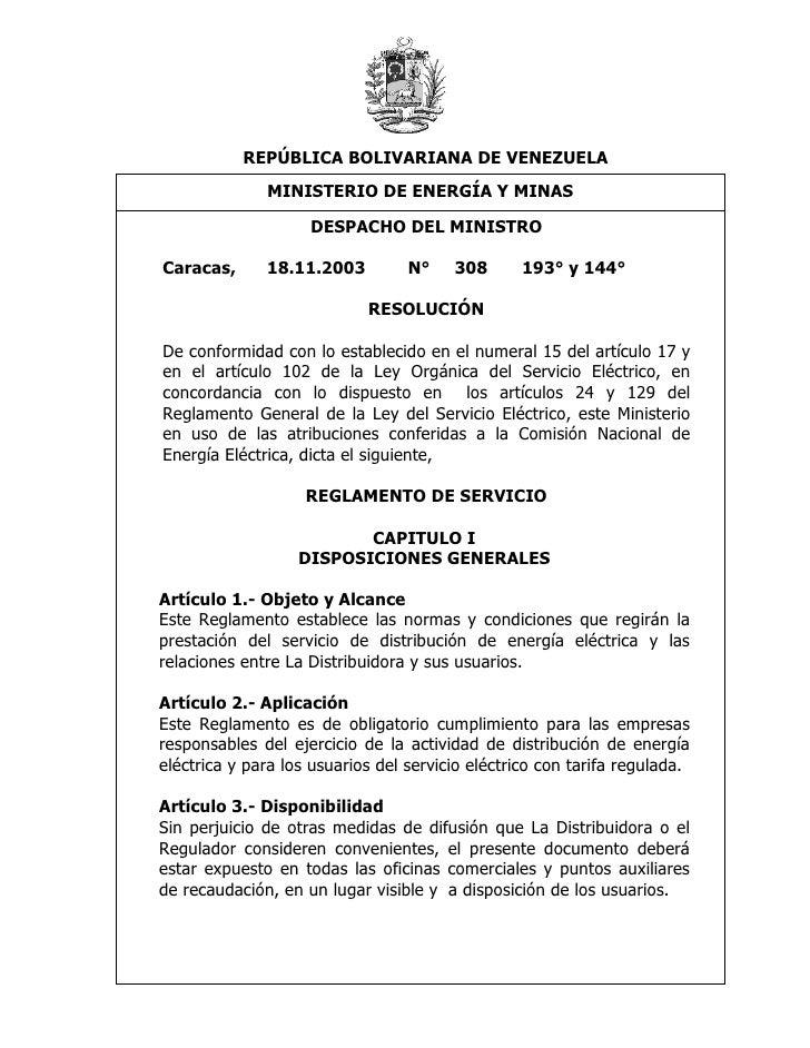 REPÚBLICA BOLIVARIANA DE VENEZUELA               MINISTERIO DE ENERGÍA Y MINAS            Baja Tensión – Baja Densidad +/-...