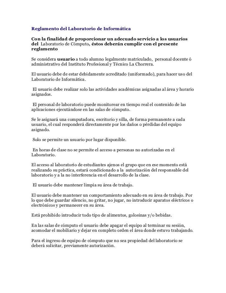 Reglamento del Laboratorio de InformáticaCon la finalidad de proporcionar un adecuado servicio a los usuariosdel Laborator...
