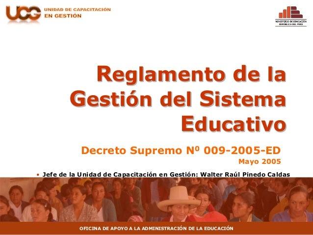 Reglamento del sistema educativo ds 009 2005-ed