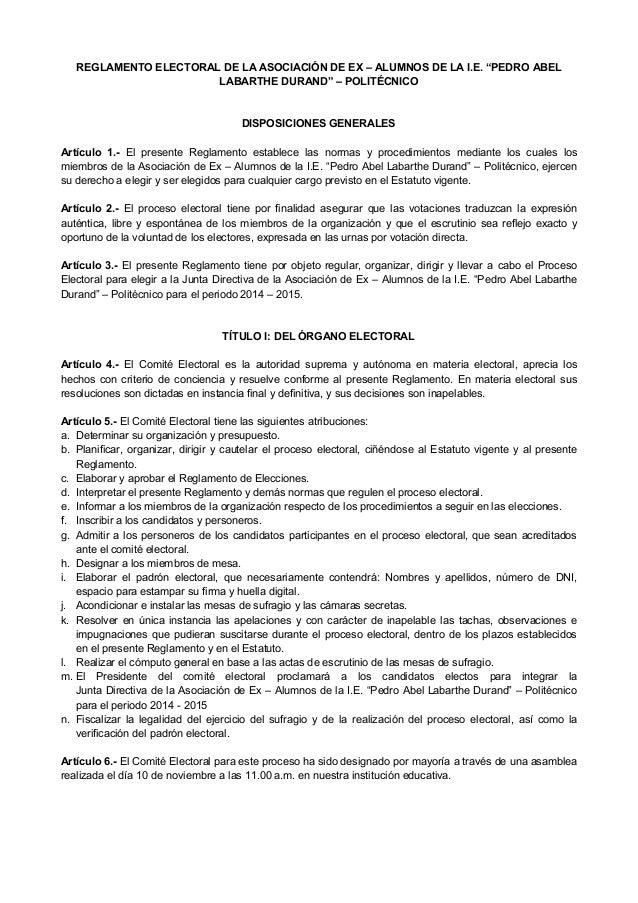 """REGLAMENTO ELECTORAL DE LA ASOCIACIÓN DE EX – ALUMNOS DE LA I.E. """"PEDRO ABEL LABARTHE DURAND"""" – POLITÉCNICO  DISPOSICIONES..."""