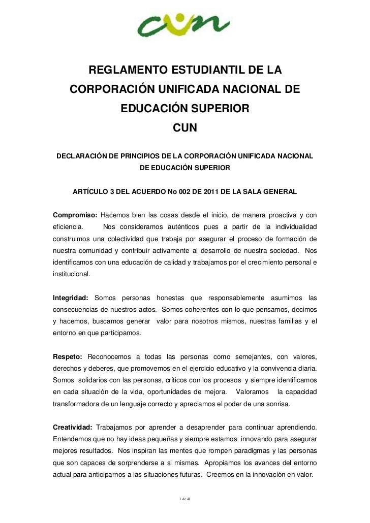 REGLAMENTO ESTUDIANTIL DE LA      CORPORACIÓN UNIFICADA NACIONAL DE                      EDUCACIÓN SUPERIOR               ...