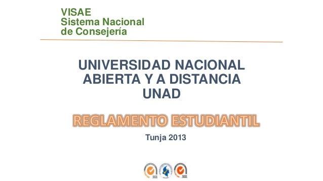 UNIVERSIDAD NACIONALABIERTA Y A DISTANCIAUNADTunja 2013VISAESistema Nacionalde Consejería